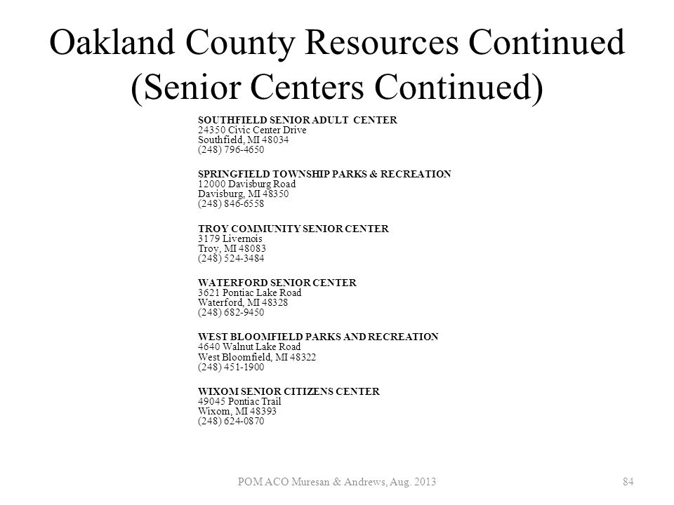 Oakland County Resources Continued (Senior Centers Continued)