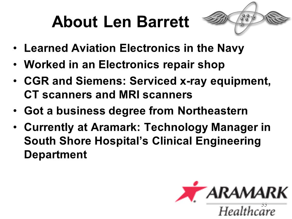 About Len Barrett Learned Aviation Electronics in the Navy
