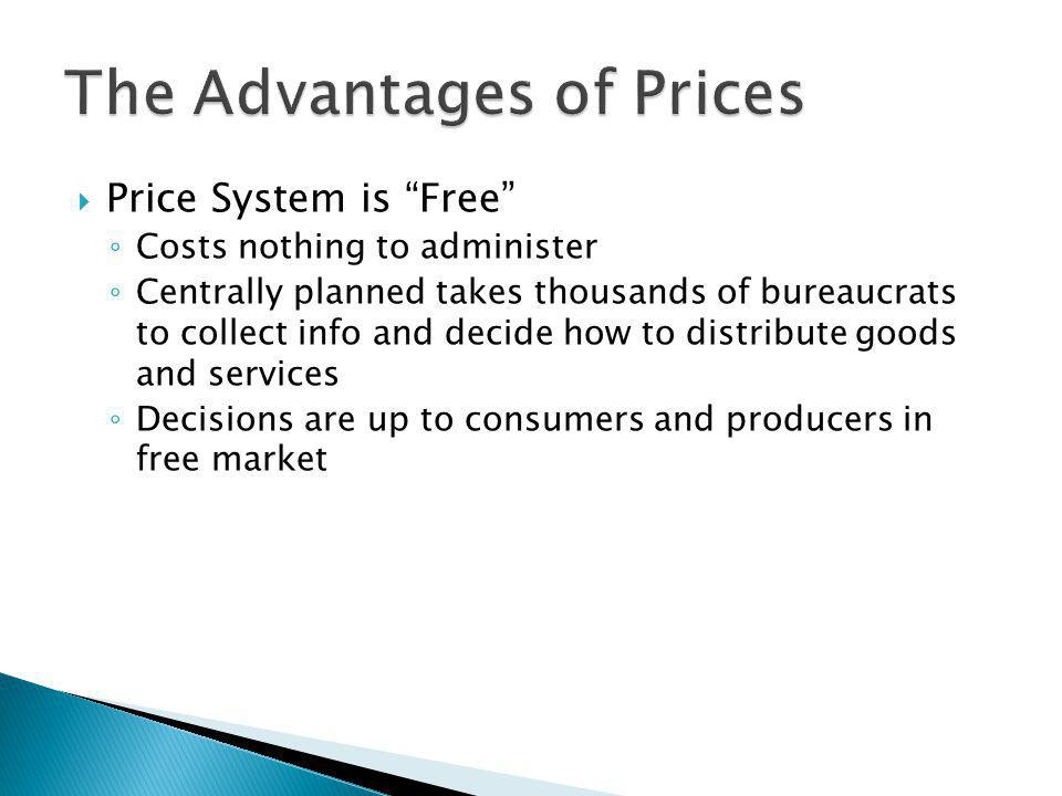 The Advantages of Prices