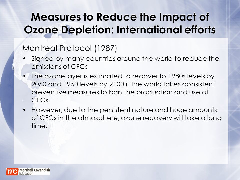 Measures to Reduce the Impact of Ozone Depletion: International efforts