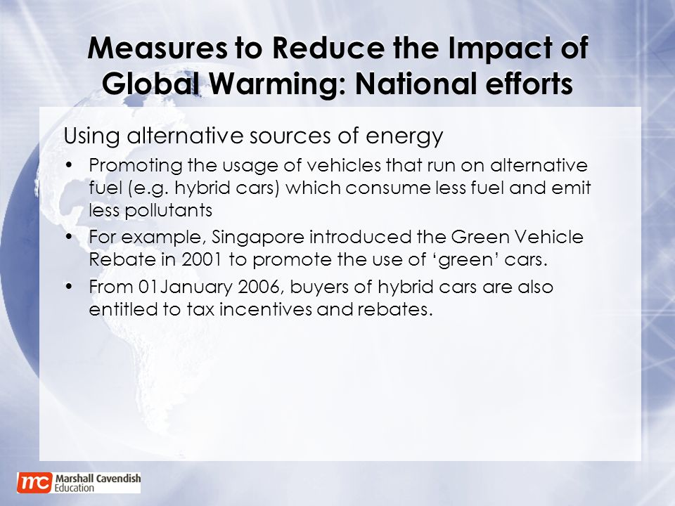 Measures to Reduce the Impact of Global Warming: National efforts