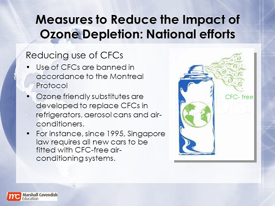Measures to Reduce the Impact of Ozone Depletion: National efforts