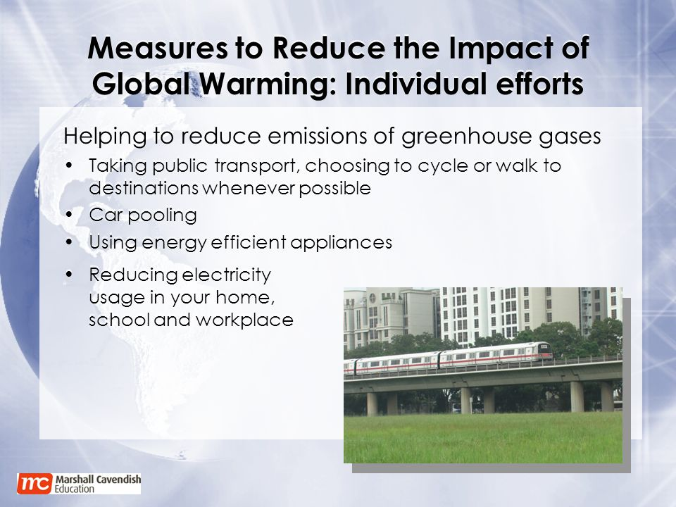 Measures to Reduce the Impact of Global Warming: Individual efforts