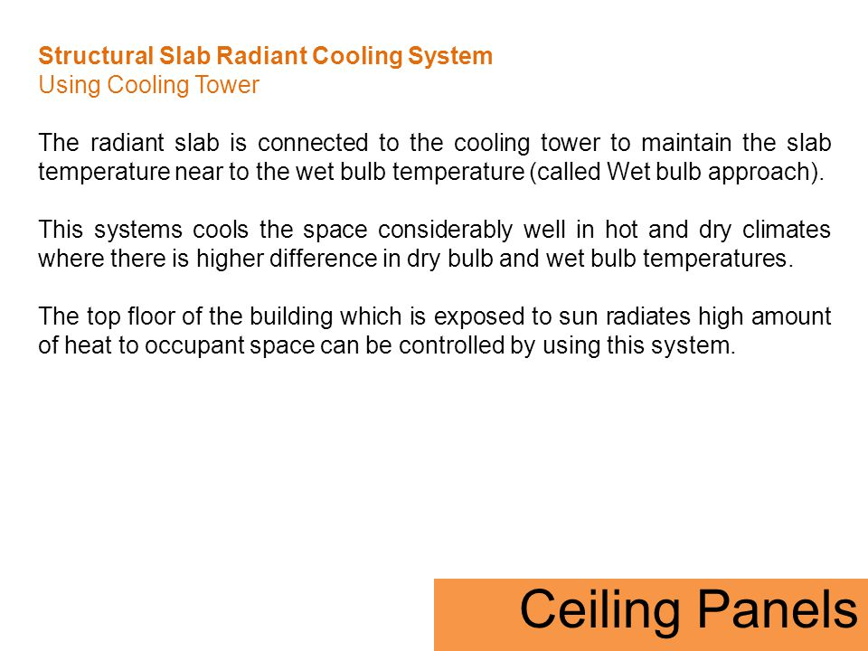 Structural Slab Radiant Cooling System Using Cooling Tower