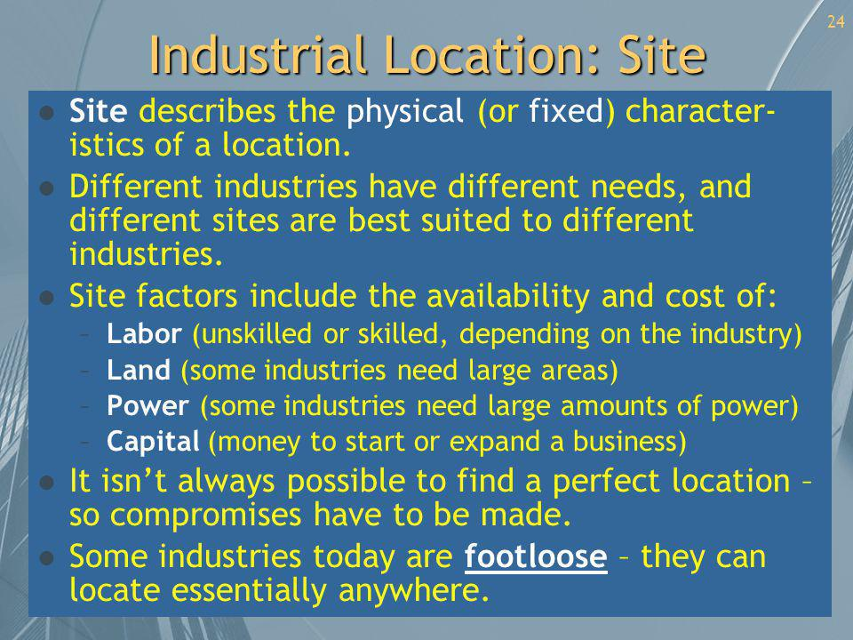 Industrial Location: Site