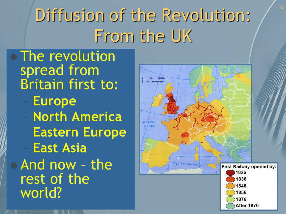Diffusion of the Revolution: From the UK