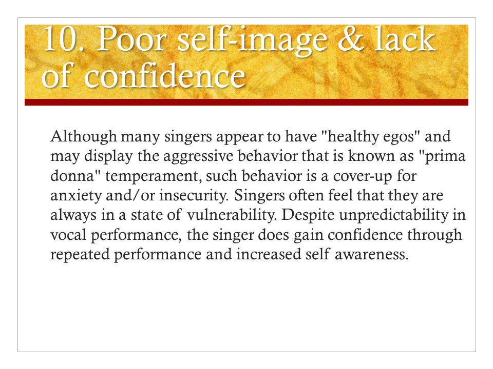 10. Poor self-image & lack of confidence