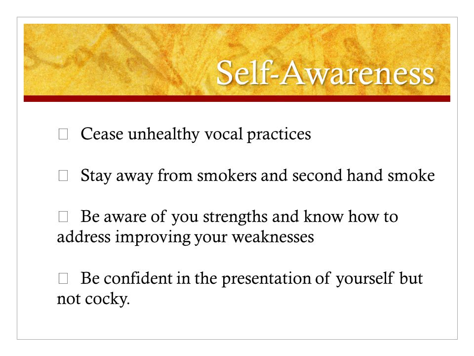 Self-Awareness ♬ Cease unhealthy vocal practices