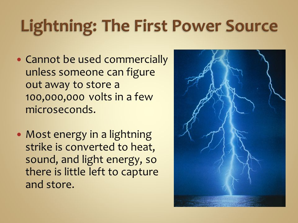 Lightning: The First Power Source
