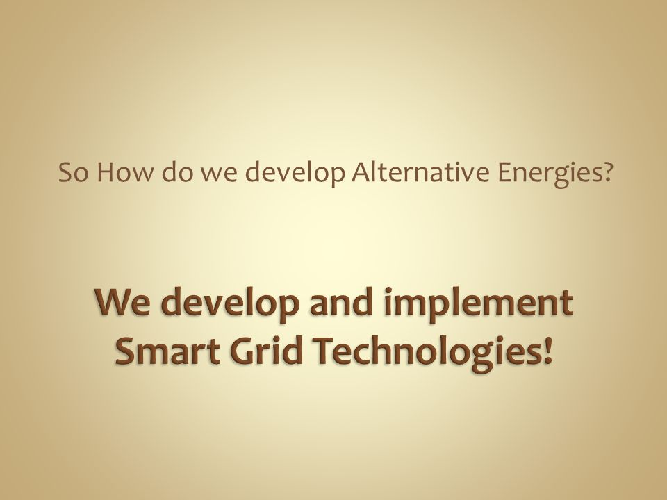 We develop and implement Smart Grid Technologies!