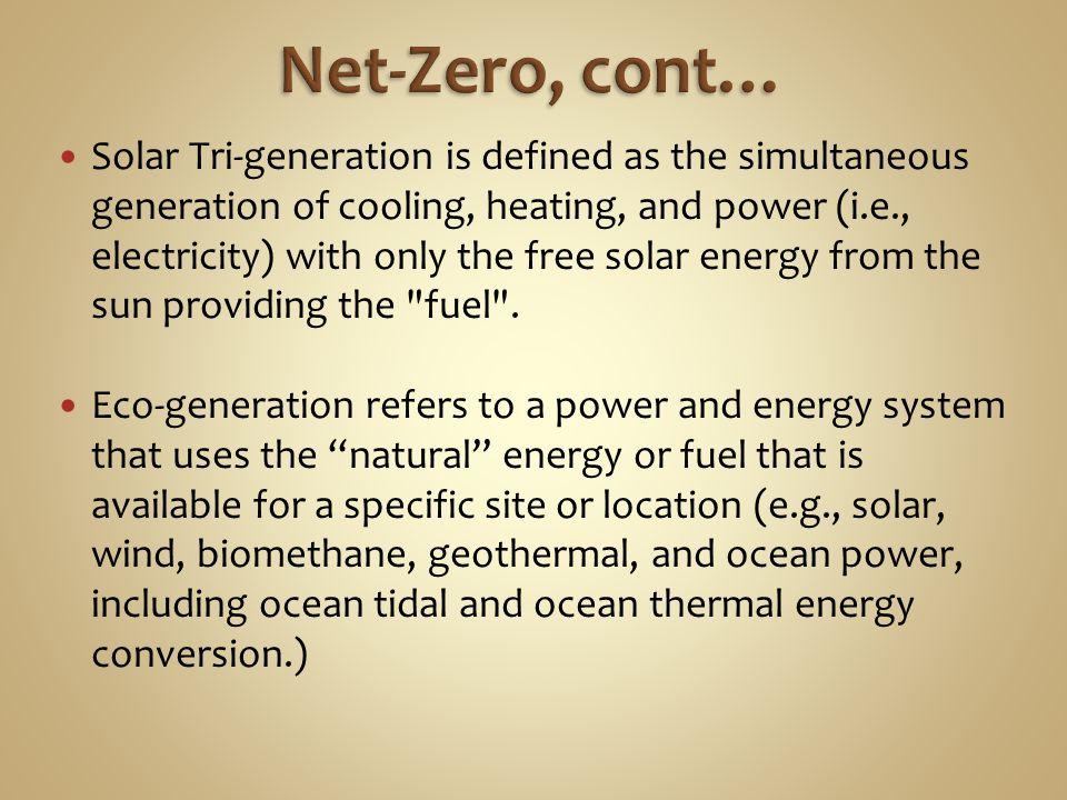 Net-Zero, cont…