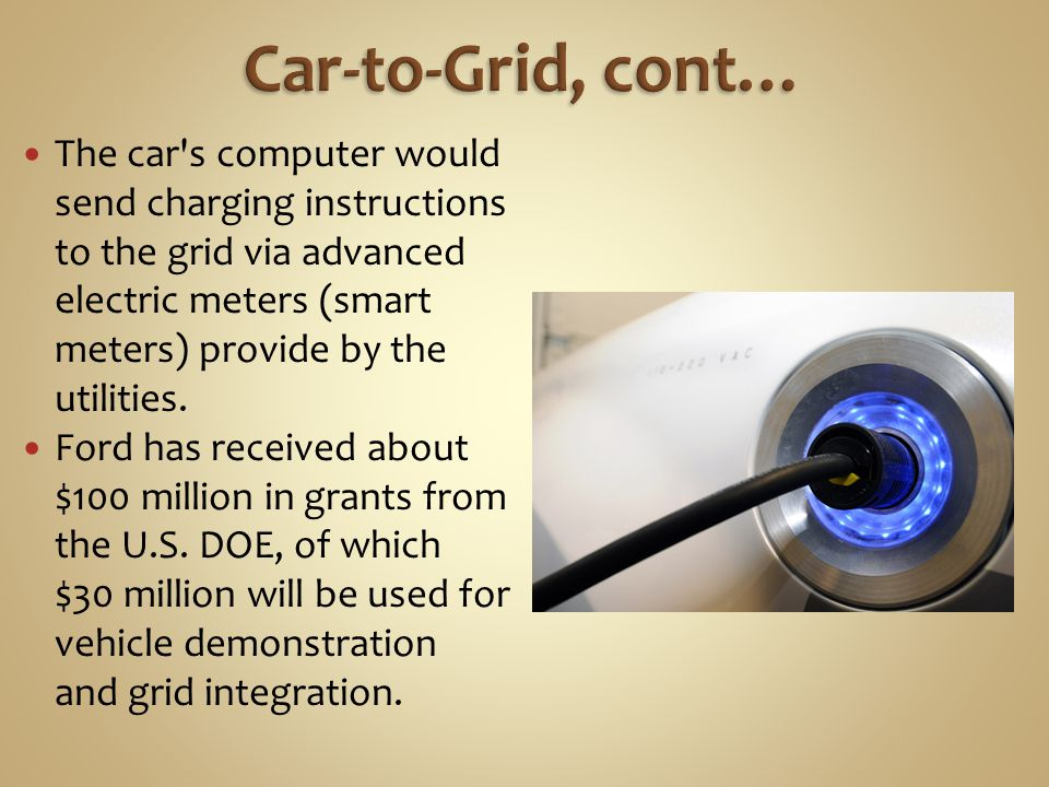 Car-to-Grid, cont…