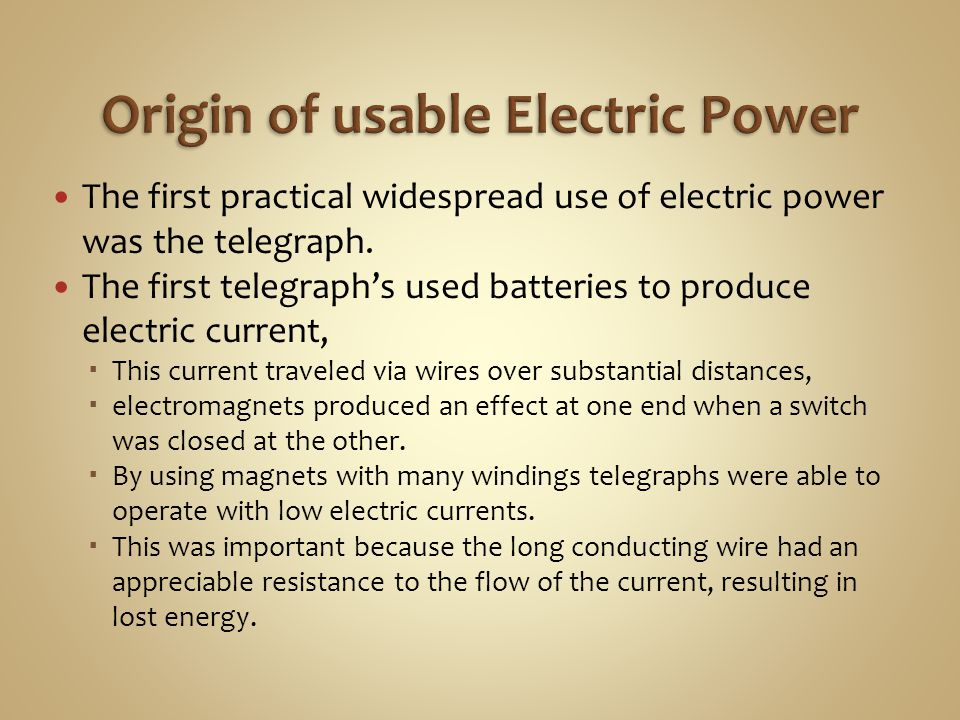 Origin of usable Electric Power