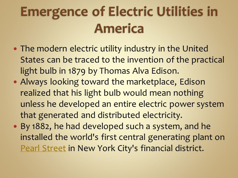 Emergence of Electric Utilities in America
