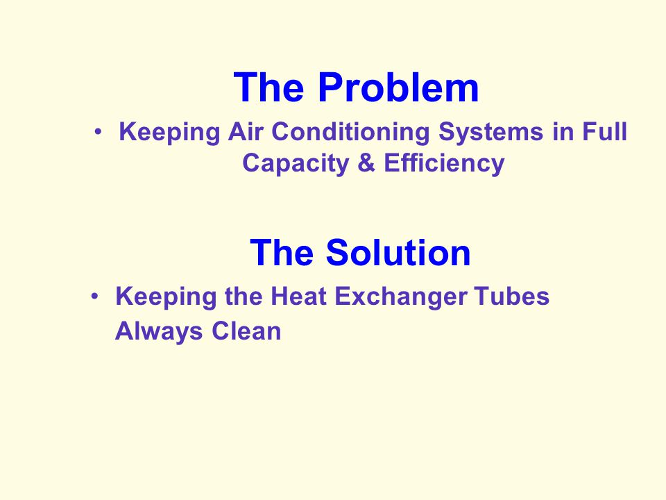 Keeping Air Conditioning Systems in Full Capacity & Efficiency