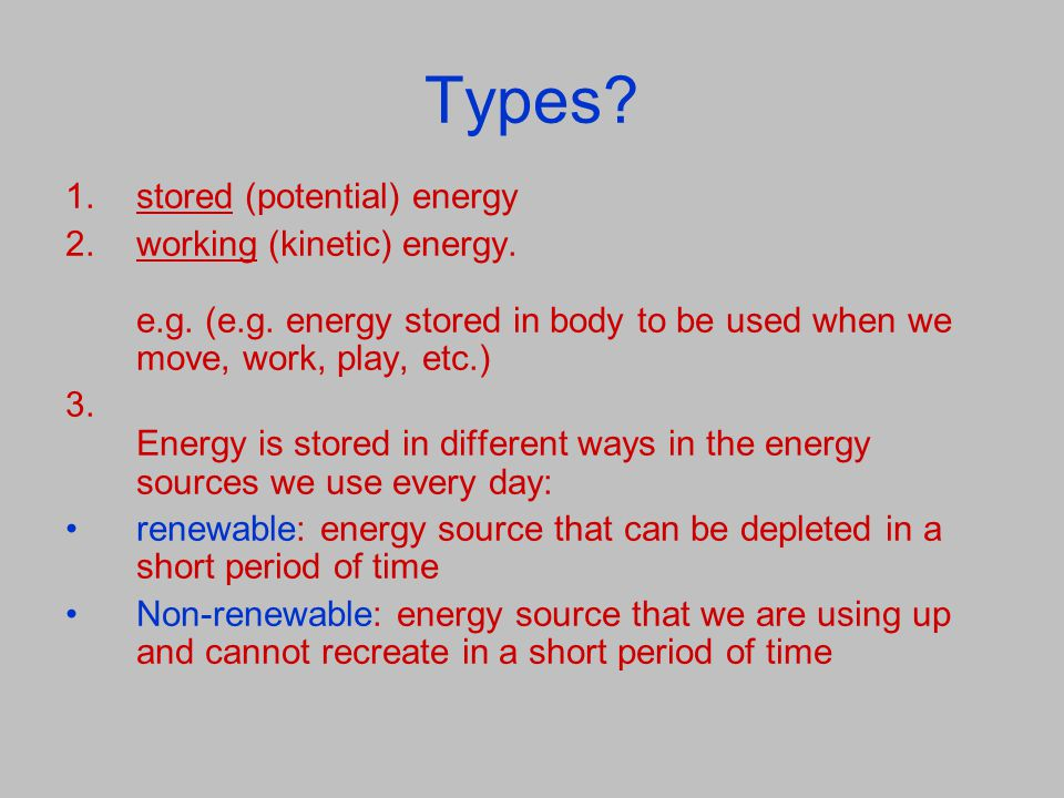 Types stored (potential) energy