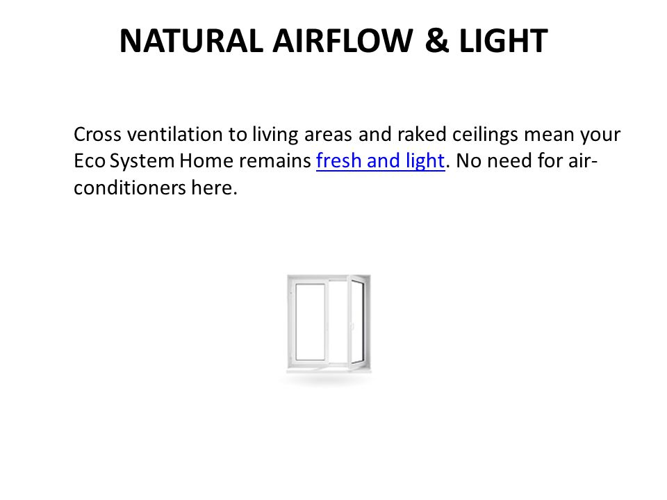 NATURAL AIRFLOW & LIGHT