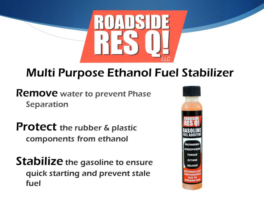Multi Purpose Ethanol Fuel Stabilizer