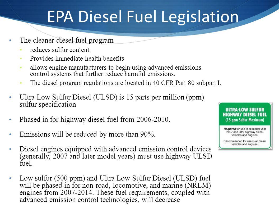 EPA Diesel Fuel Legislation