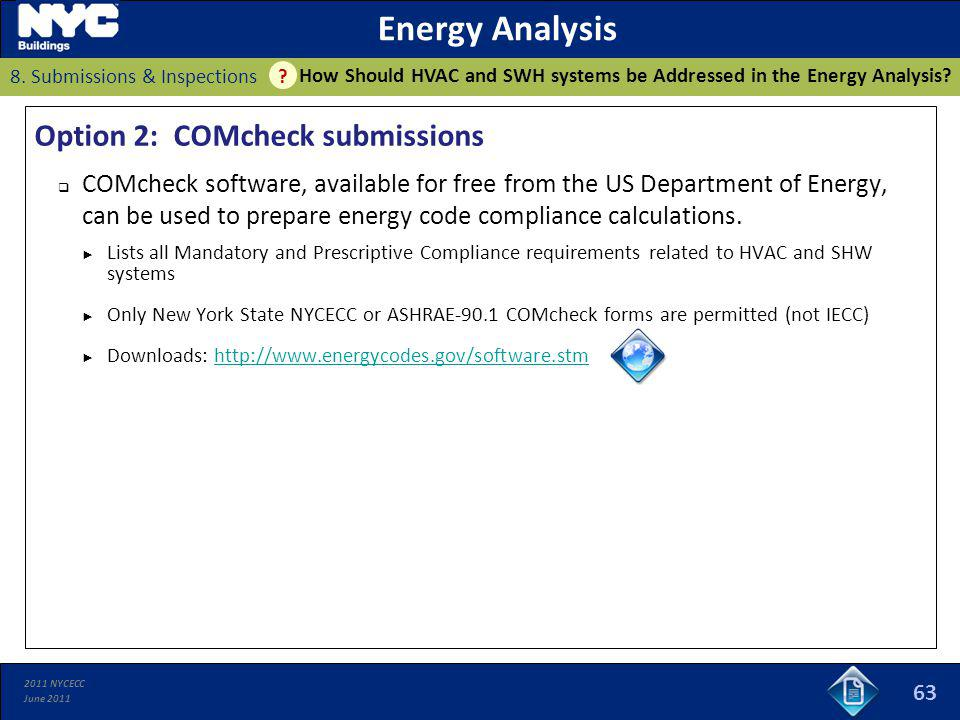 Energy Analysis Option 2: COMcheck submissions