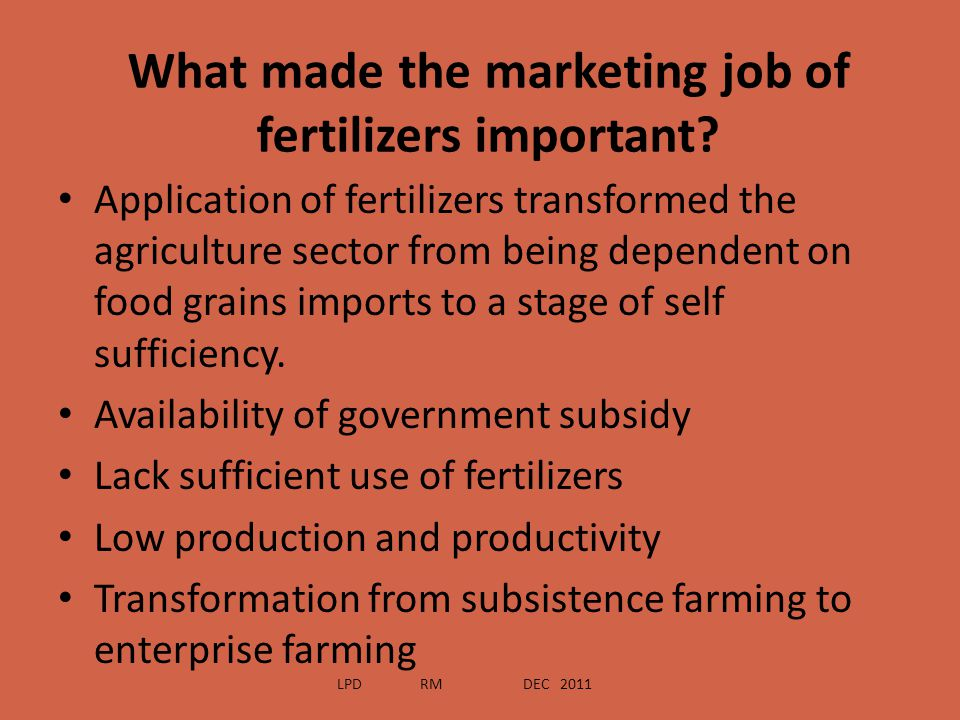 What made the marketing job of fertilizers important