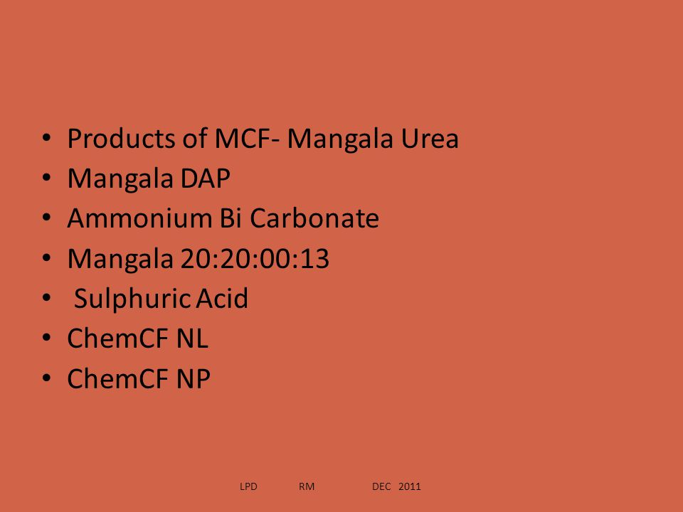 Products of MCF- Mangala Urea Mangala DAP Ammonium Bi Carbonate