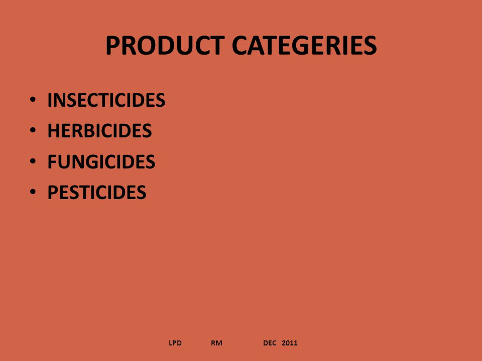 PRODUCT CATEGERIES INSECTICIDES HERBICIDES FUNGICIDES PESTICIDES