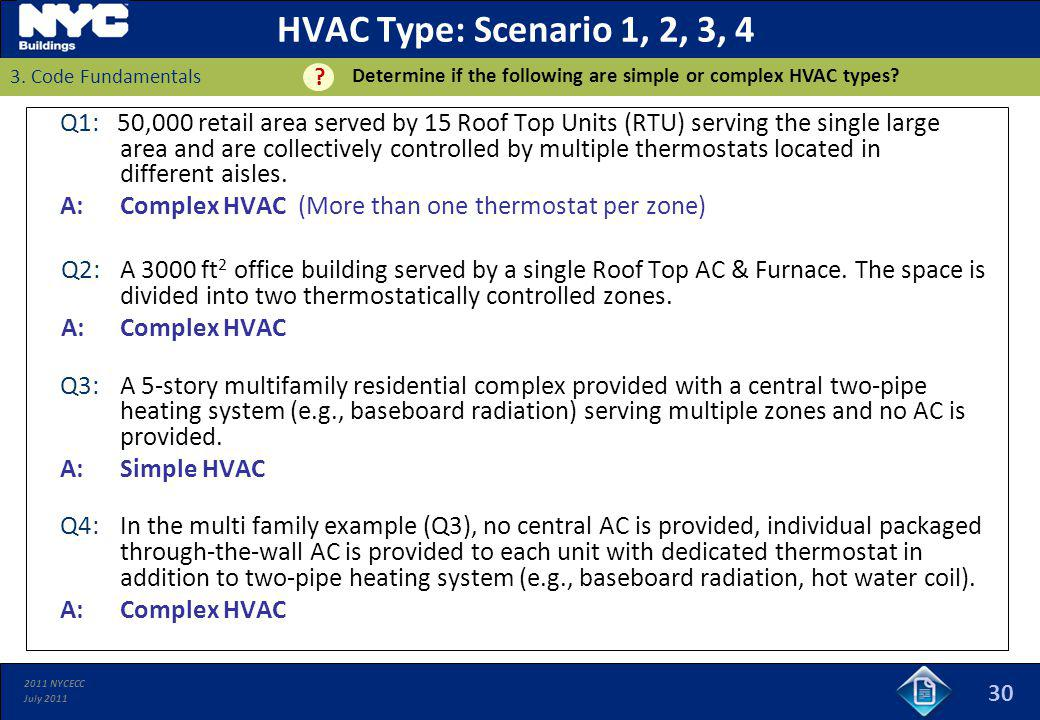 HVAC Type: Scenario 1, 2, 3, 4 Determine if the following are simple or complex HVAC types 3. Code Fundamentals.