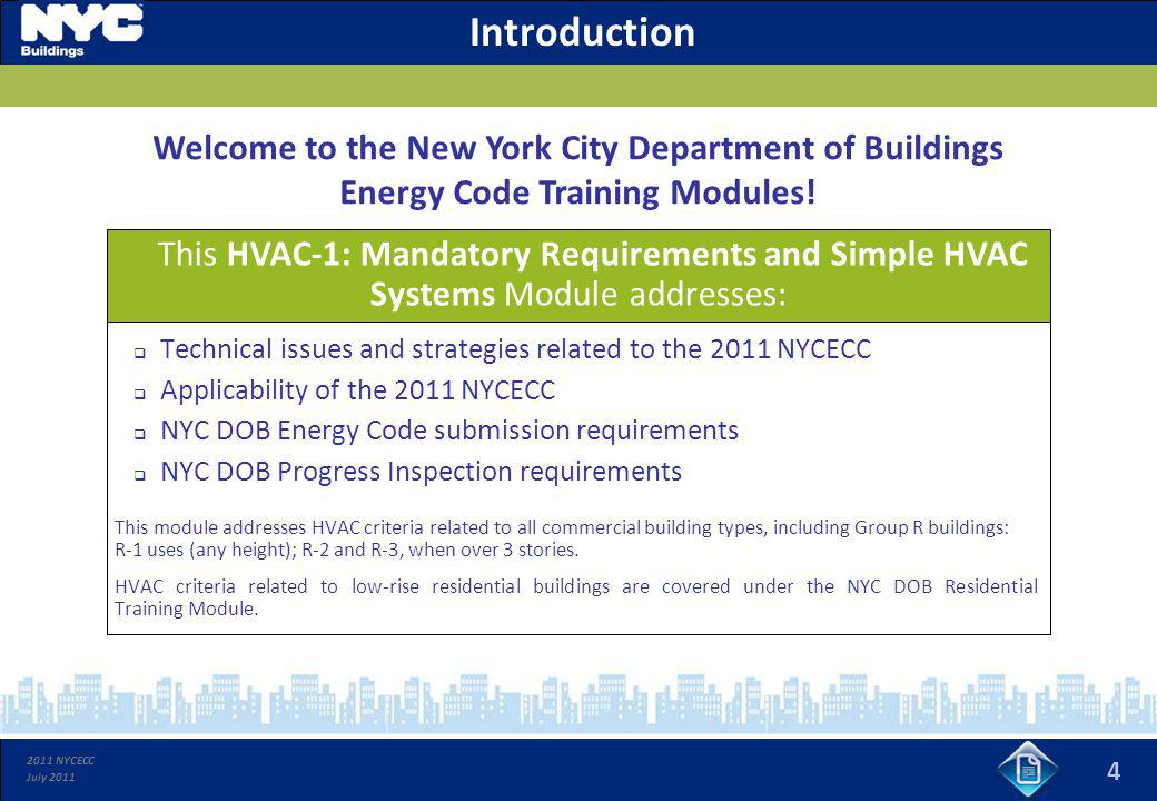 Introduction Welcome to the New York City Department of Buildings