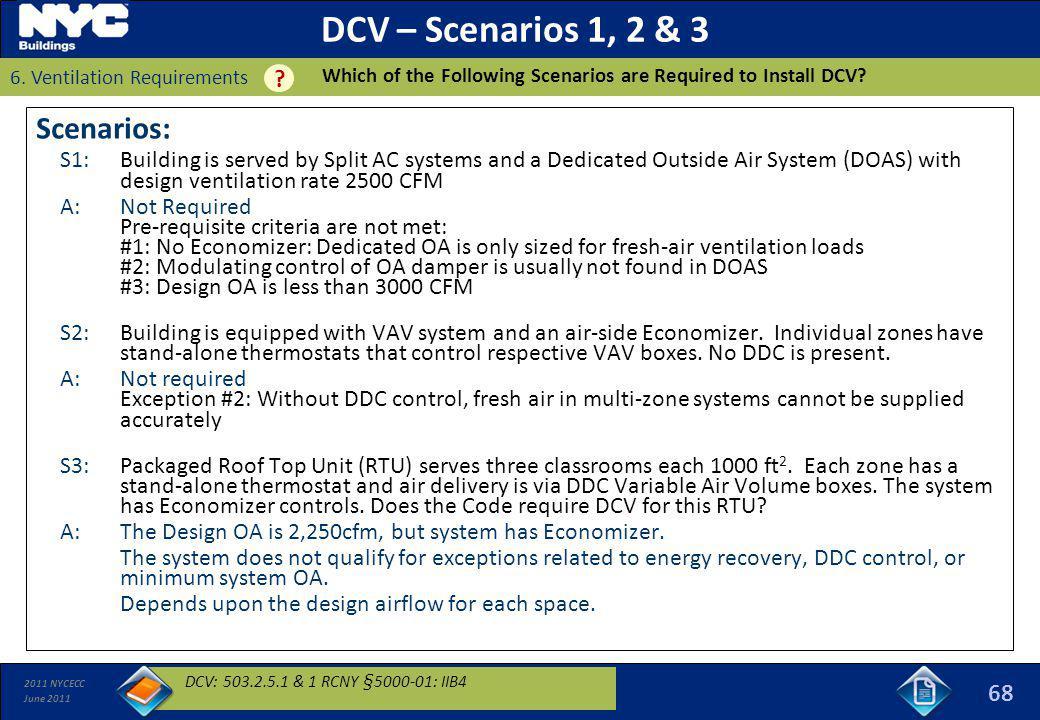 DCV – Scenarios 1, 2 & 3 Scenarios: 68