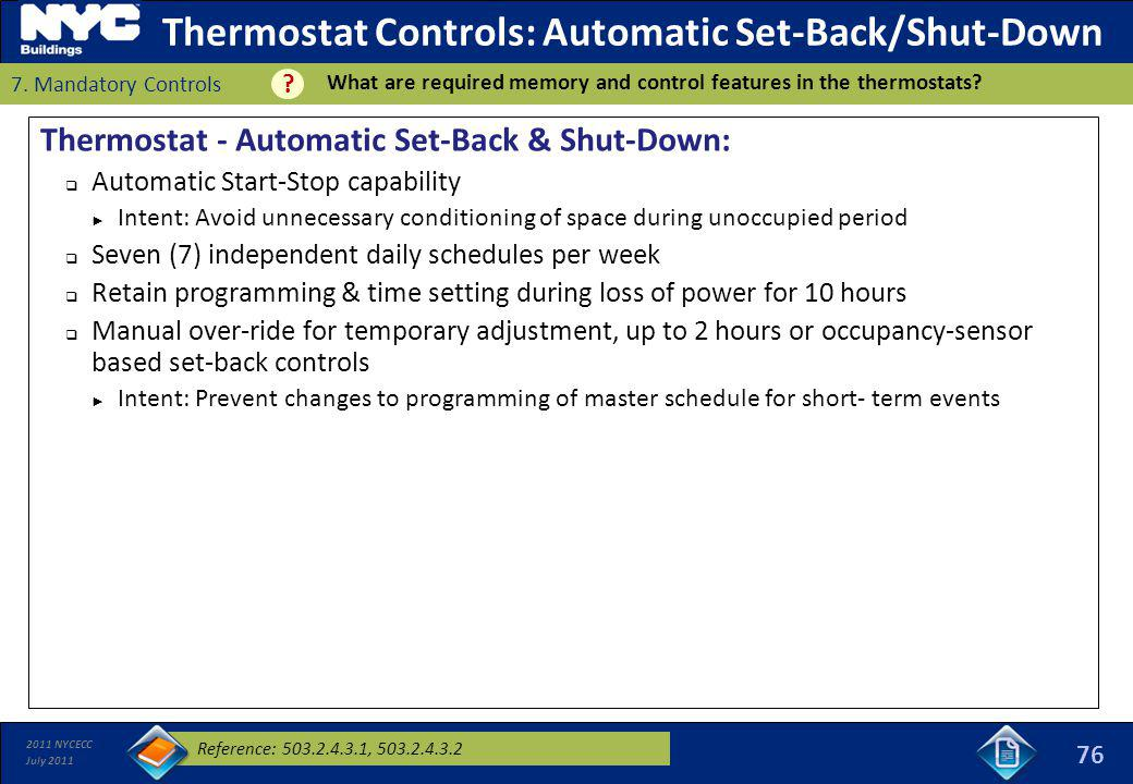 Thermostat Controls: Automatic Set-Back/Shut-Down