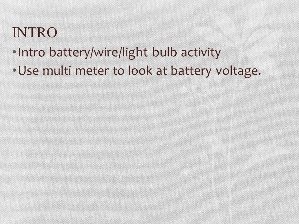 INTRO Intro battery/wire/light bulb activity