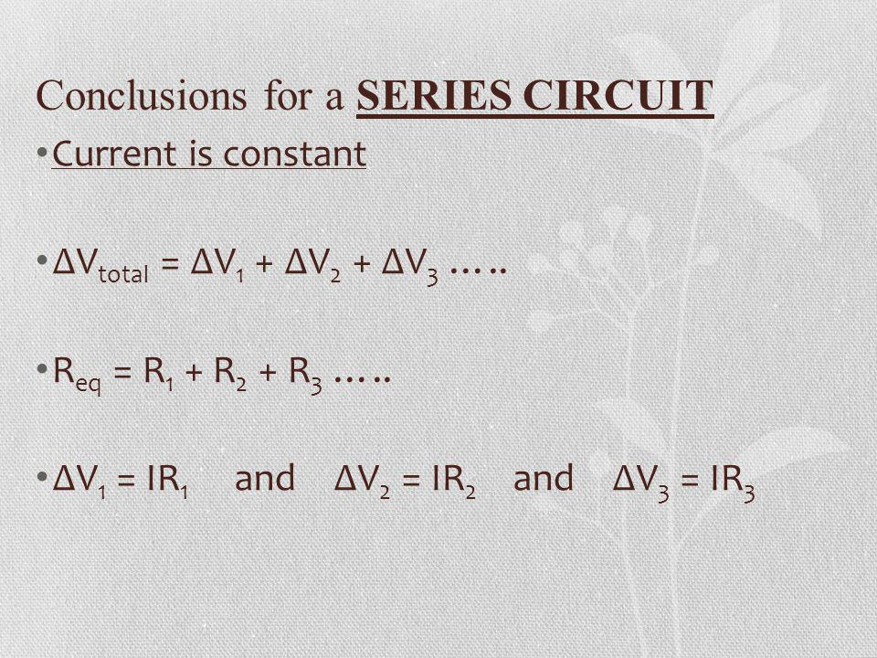 Conclusions for a SERIES CIRCUIT