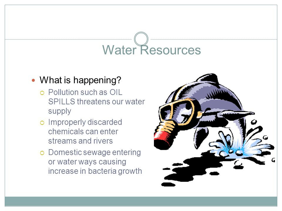 Water Resources What is happening