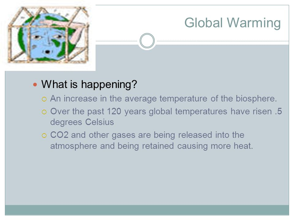 Global Warming What is happening