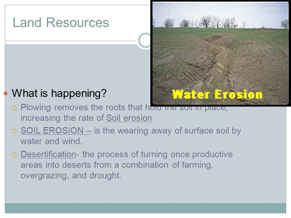 Land Resources What is happening