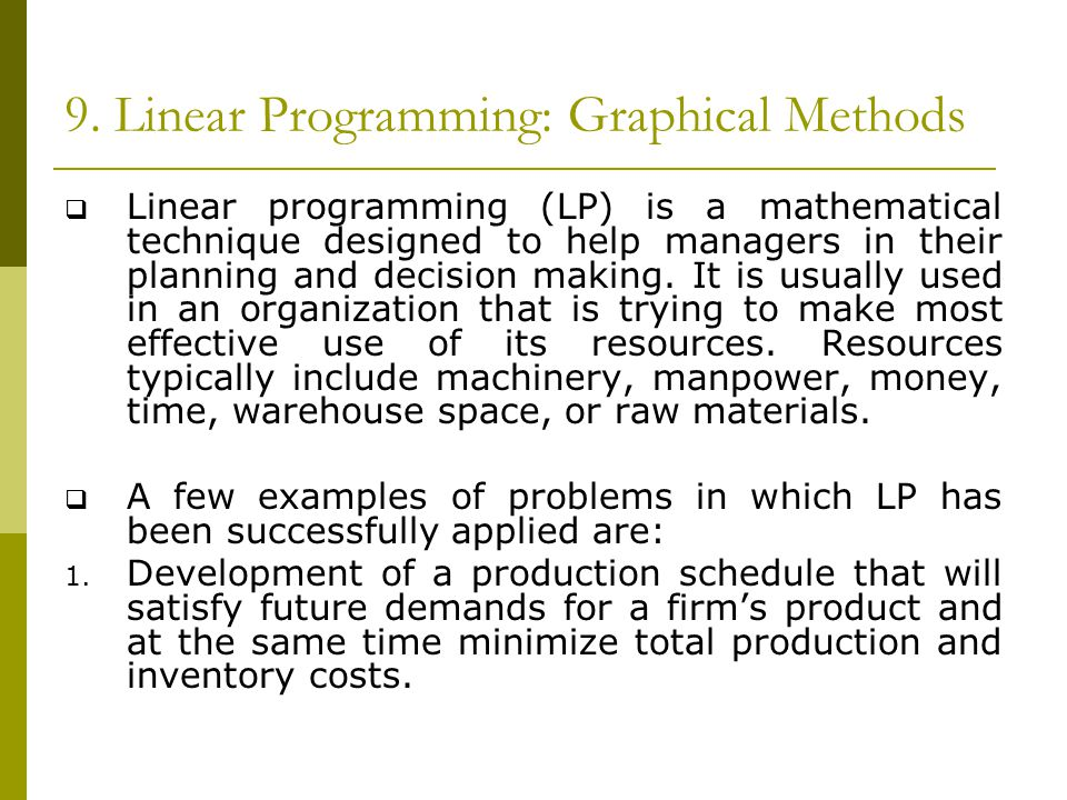 9. Linear Programming: Graphical Methods