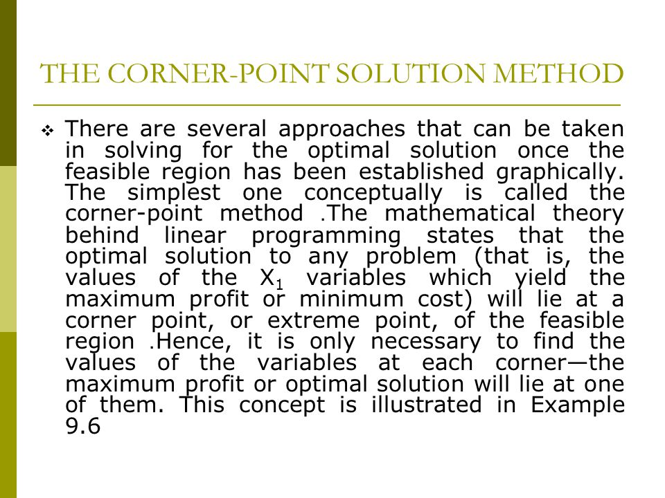 THE CORNER-POINT SOLUTION METHOD