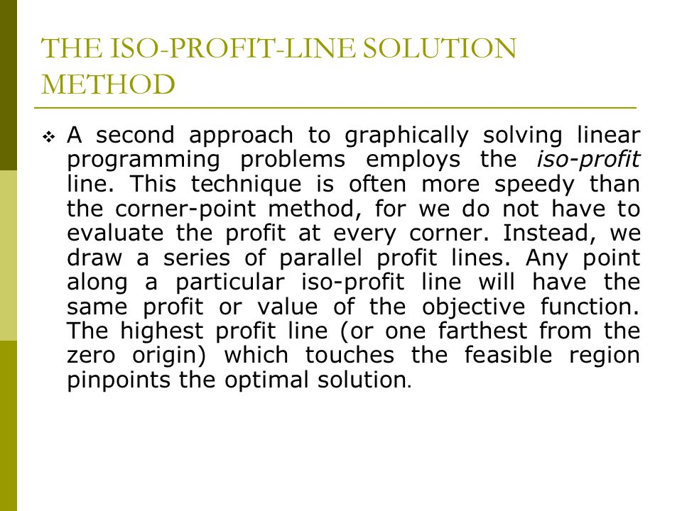 THE ISO-PROFIT-LINE SOLUTION METHOD
