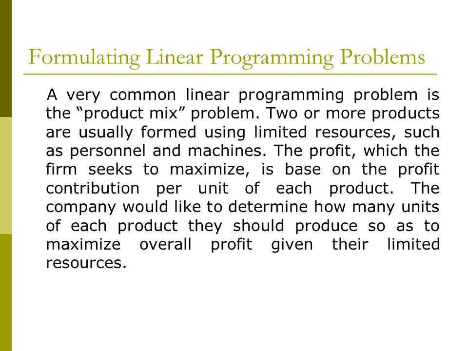Formulating Linear Programming Problems