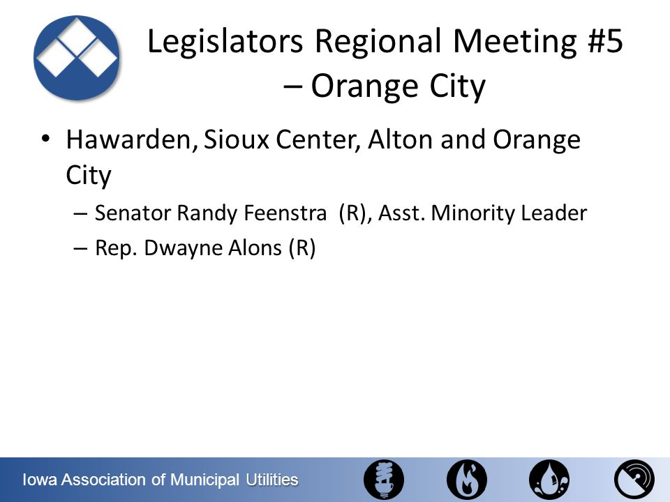 Legislators Regional Meeting #5 – Orange City