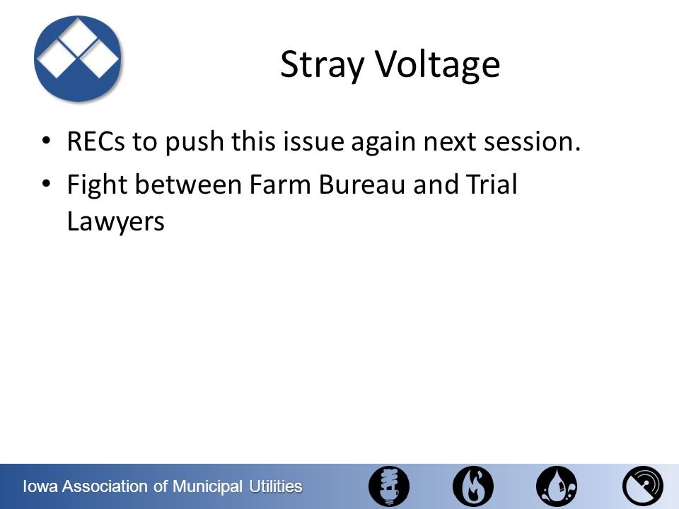 Stray Voltage RECs to push this issue again next session.