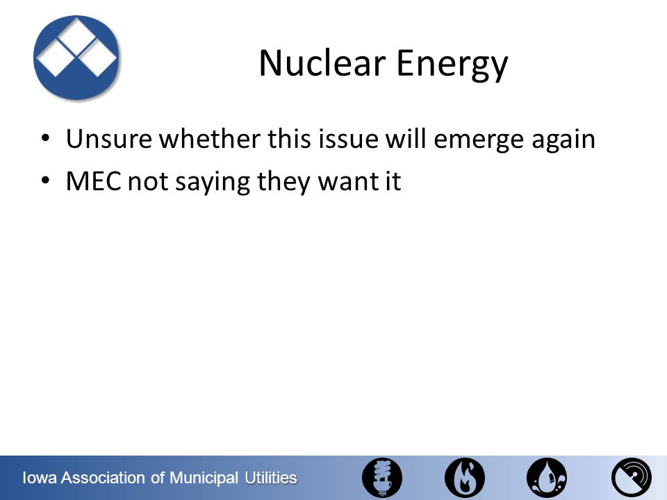 Nuclear Energy Unsure whether this issue will emerge again