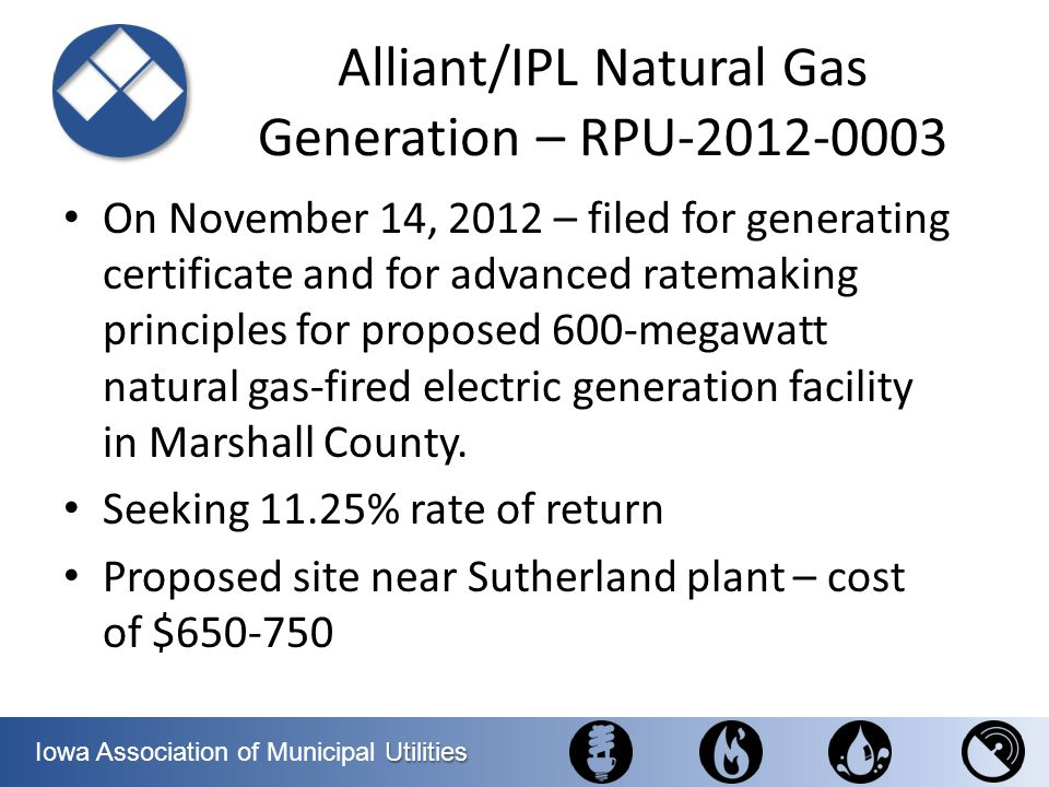 Alliant/IPL Natural Gas Generation – RPU-2012-0003