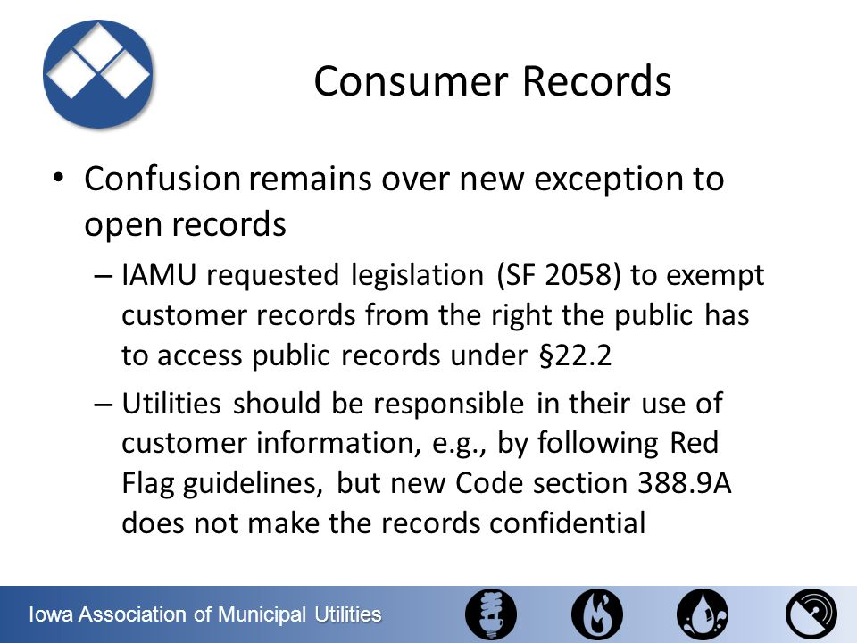 Consumer Records Confusion remains over new exception to open records
