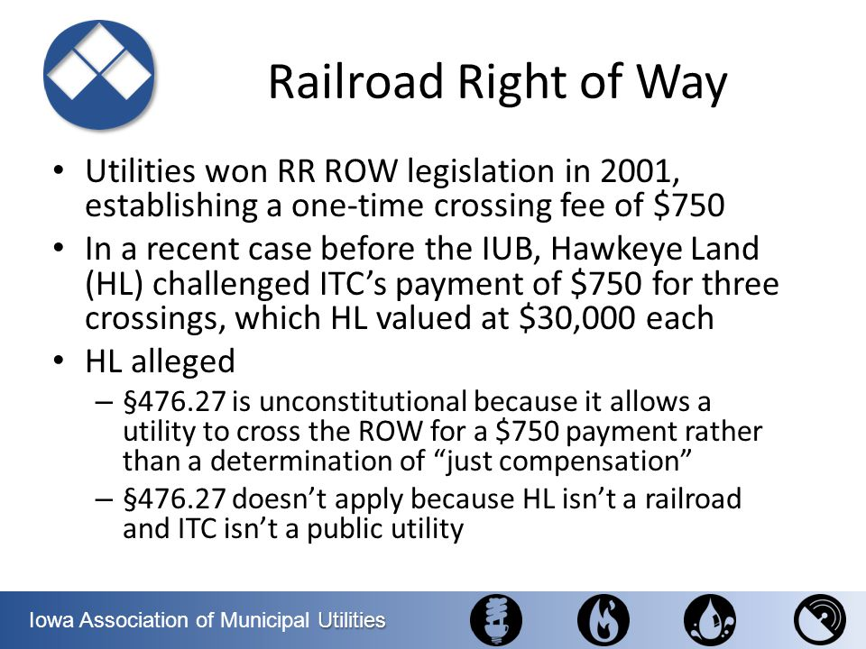 Railroad Right of Way Utilities won RR ROW legislation in 2001, establishing a one-time crossing fee of $750.