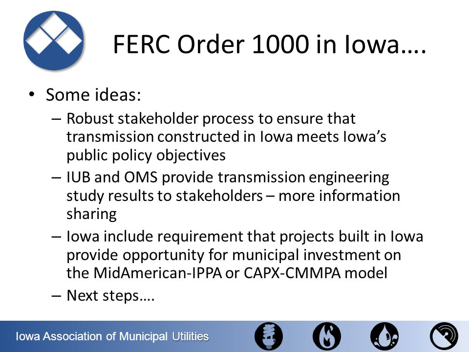 FERC Order 1000 in Iowa…. Some ideas: