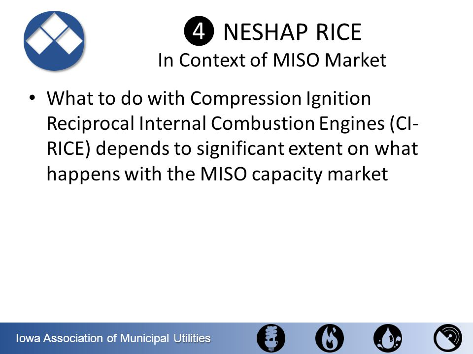 ❹ NESHAP RICE In Context of MISO Market
