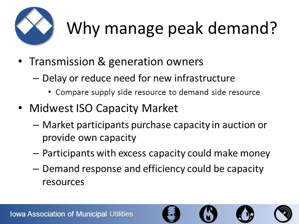 Why manage peak demand Transmission & generation owners