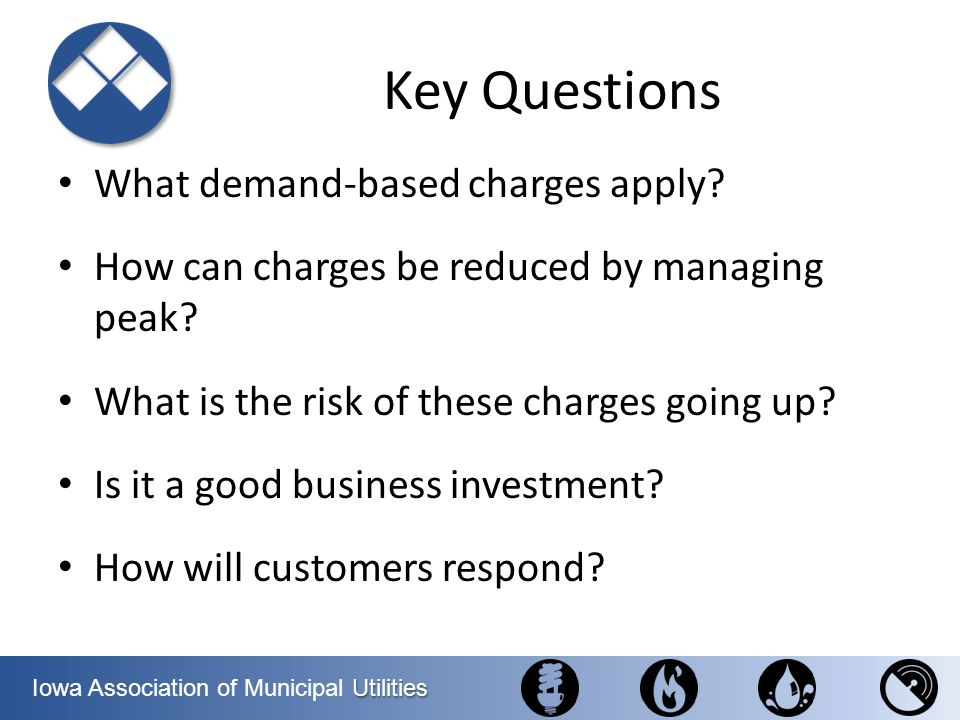 Key Questions What demand-based charges apply